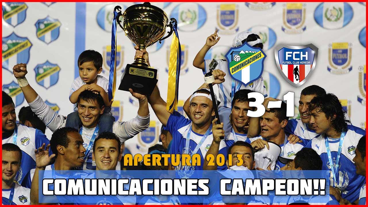 Comunicaciones-Campeón-Apertura-2013