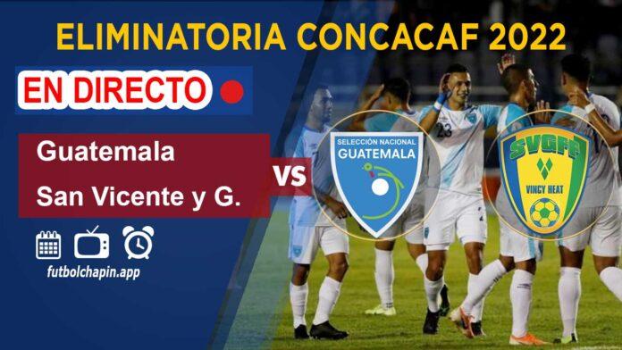 Guatemala-vs-San-Vicente-y-Granadinas-en-directo