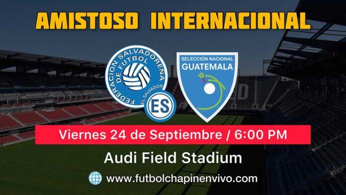 El-Salvador-vs-Guatemala-en-vivo-amistoso-internacional-2021